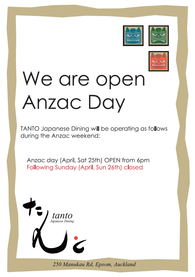 Opening on Anzac Day - TANTO Japanese Dining - Auckland Japanese Restaurant
