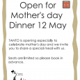 We are opening especially to celebrate your Mother's day Dinner TANTO is opening especially to celebrate Mother's Day Dinner and we invite you to share a special meal with us. […]