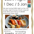 We are especially open on Sunday 1st of December We are having SUSHI night first Sunday night every month. Special Sushi items and menus available exclusively this night. Last 3 […]